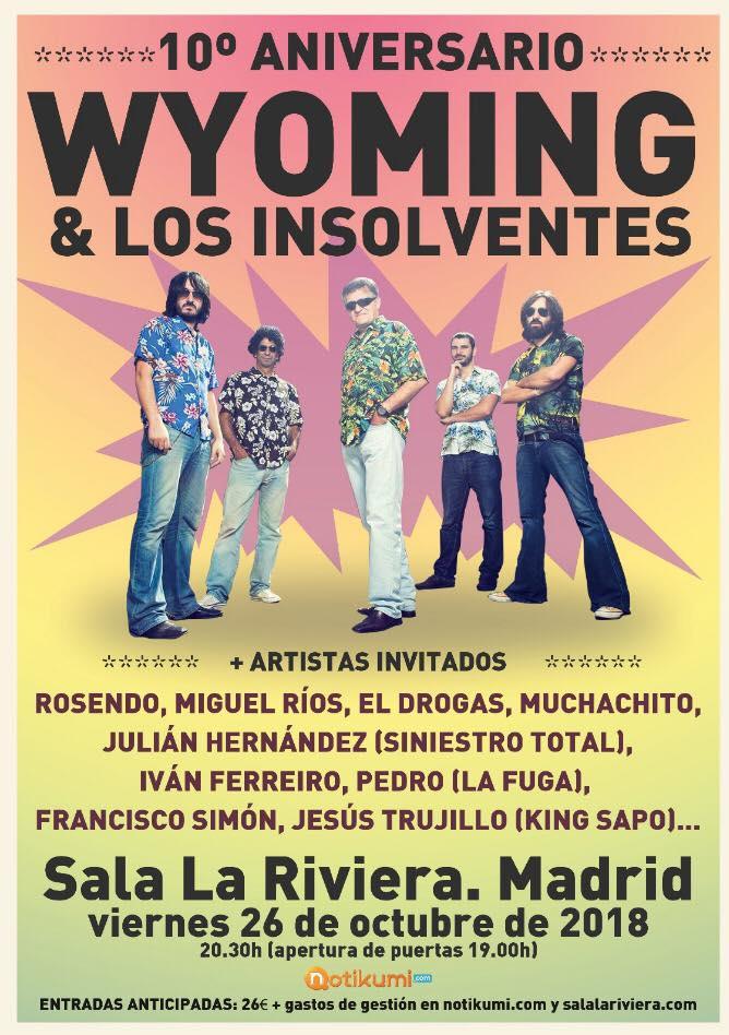 WYOMING & LOS INSOLVENTES, concierto 10º aniversario el 26 de octubre en Madrid