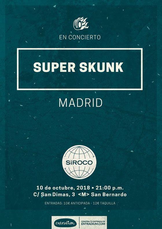 SUPER SKUNK actuarán en Madrid el 10 de octubre