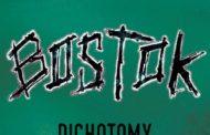 BOSTOK – DICHOTOMY (SPECIAL EDITION)