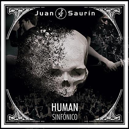 JUAN SAURIN: Publica su EP 'Human Sinfónico' + Próximas fechas en concierto