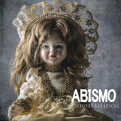 ABISMO publicará su álbum «Canciones Satánicas», el 19 de octubre