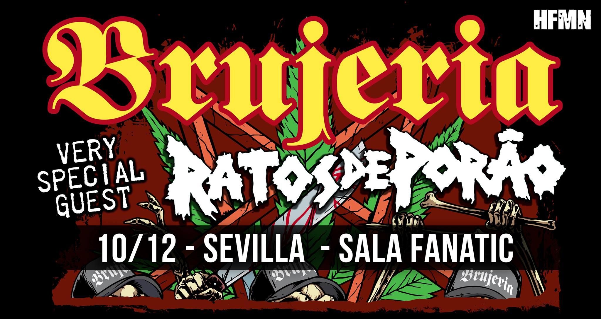 BRUJERIA + RATOS DE PORAO el 10 de diciembre en Sevilla (Sala Fanatic)