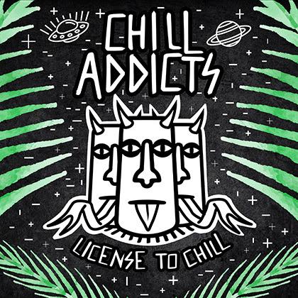CHILL ADDICTS: 'License To Chill' es su nuevo álbum y se publicará el 18/12 + Nuevo videoclip