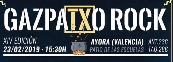 XIV Edición del Gazpatxo Rock 2019 – 23 de febrero en Ayora (Valencia)
