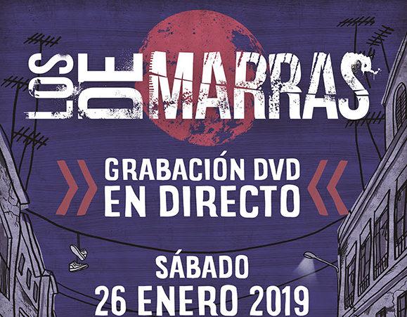 LOS DE MARRAS: Vídeo en directo de su tema 'Ahora' + Grabación DVD en directo