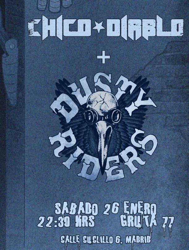 CHICO DIABLO + DUSTY RIDERS estarán actuando el 26 de Enero en Madrid