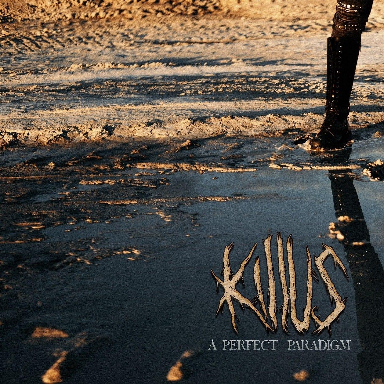 KILLUS presentan su nuevo Audiosingle «A Perfect Paradigm»