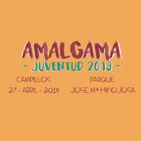 Festival AMALGAMA JUVENTUD 2019 – 27 de abril – Campillos (Málaga)