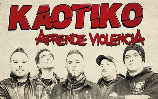 KAOTIKO: Estrenan otro vídeo-lyric de su próximo álbum 'Aprende Violencia'