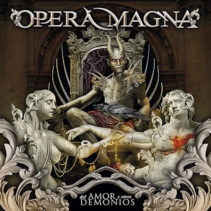 OPERA MAGNA presentará en acústico su nuevo álbum 'Del Amor y Otros Demonios'