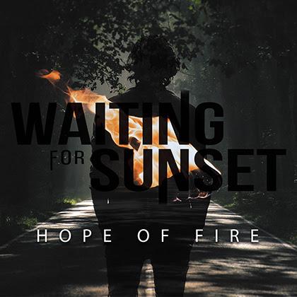 WAITING FOR SUNSET: Nuevo álbum 'Hope Of Fire' el 21 de febrero, han presentado nuevo videoclip