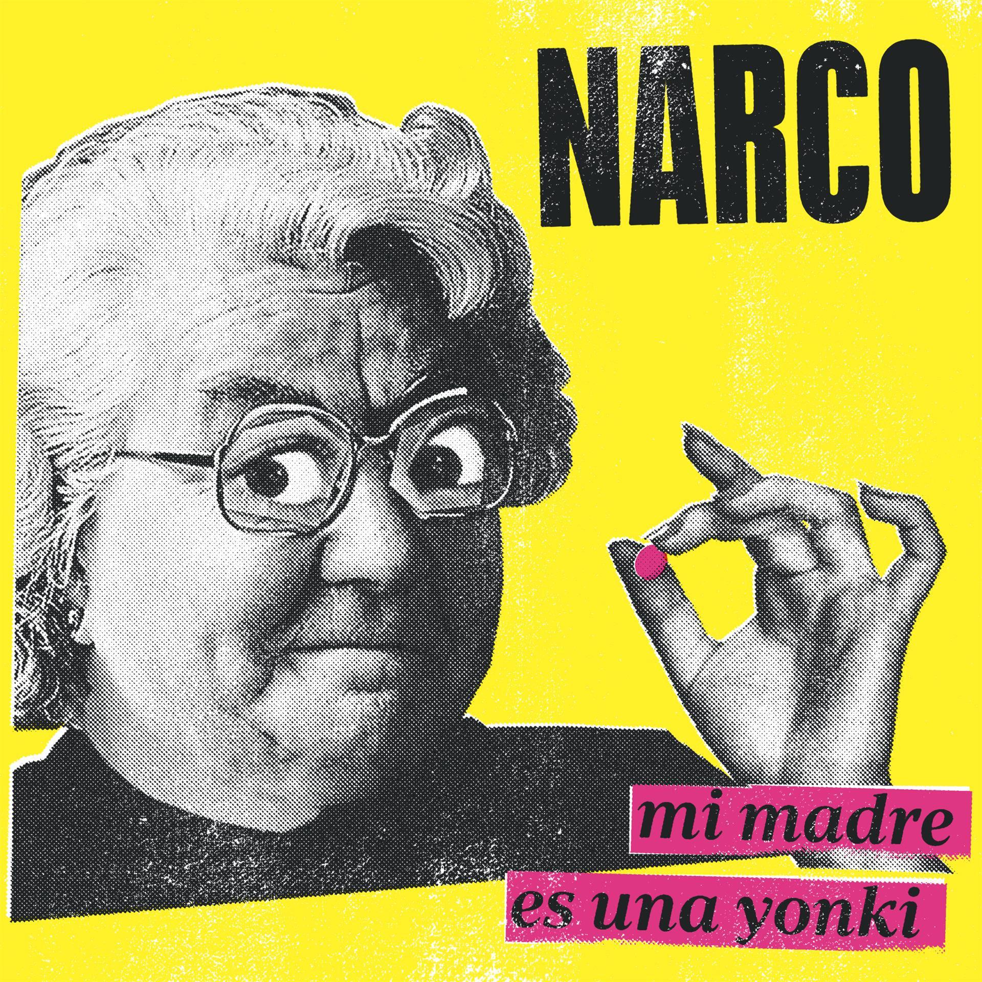 NARCO PUBLICA SU NUEVO EP, «MI MADRE ES UNA YONKI»