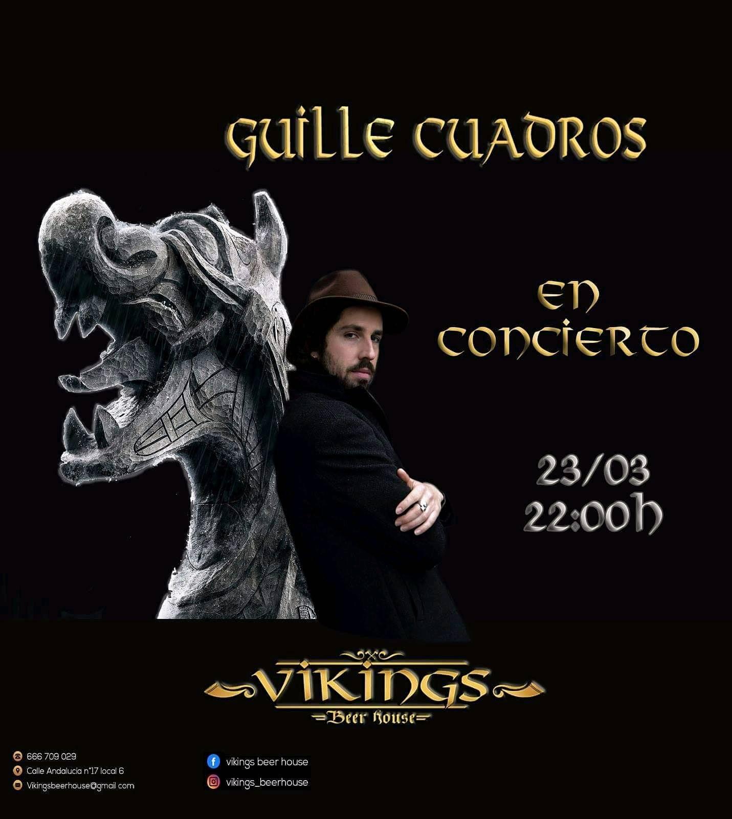 GUILLE CUADROS estará actuando este sábado 23 de marzo en Vikings Beer House (San Pedro De Alcántara)