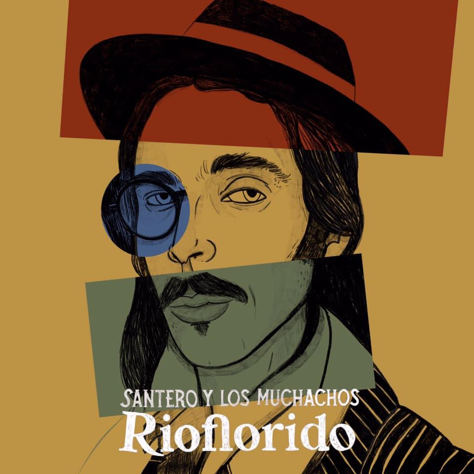 SANTERO Y LOS MUCHACHOS estrenan «El Perdedor», segundo videoclip oficial de «Rioflorido»