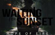 Reseña de «HOPE OF FIRE» nuevo disco de WAITING FOR SUNSET