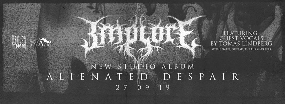 IMPLORE anuncian la fecha del lanzamiento de su nuevo disco «ALIENATED DESPAIR»