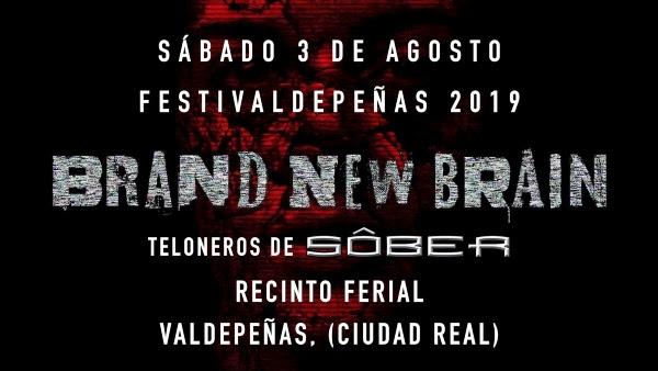 Brand New Brain regresan a los escenarios, 1ª Parada Valdepeñas (Ciudad Real) 3/8 del 2019