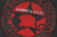 RESEÑA del nuevo disco de LA BANDA TRAPERA DEL RÍO «Quemando El Futuro»