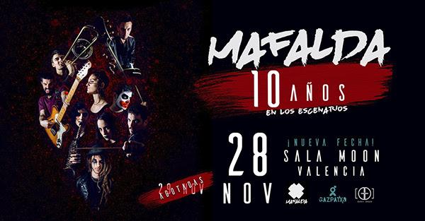 MAFALDA: Celebran su 10º aniversario con dos conciertos en Valencia (28-29 de noviembre)