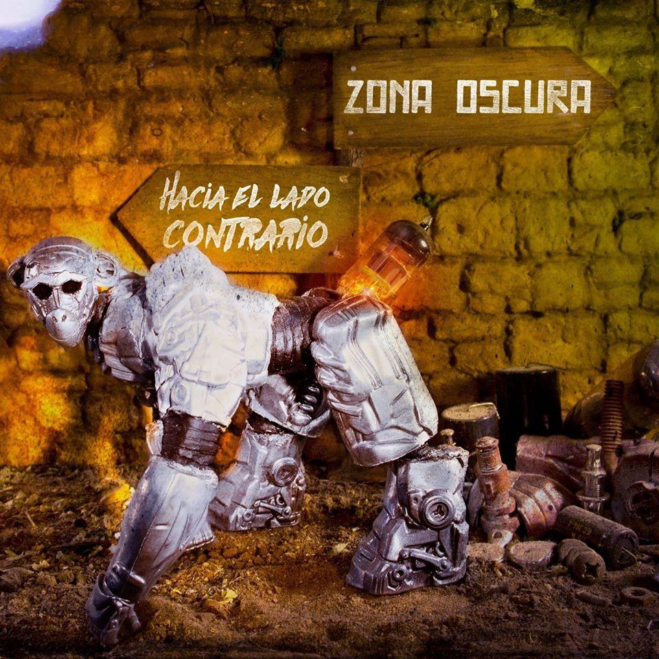 [Zona Oscura] presenta su nuevo disco «Hacia El Lado Contrario»