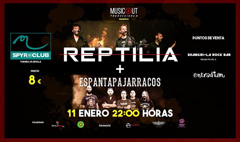 REPTILIA + ESPANTAPAJARRACOS el 11 de enero en Sevilla (Sala Malandar Spyro Club)