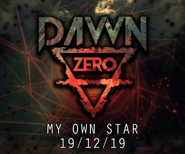 Dawn Zero – Nuevo Lyric Video «My Own Star»