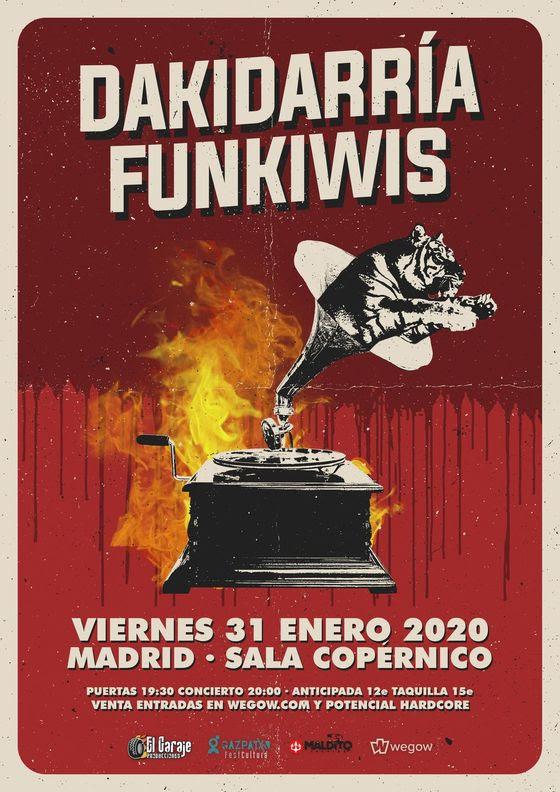 Dakidarría + Funkiwis en Madrid el 31 de Enero