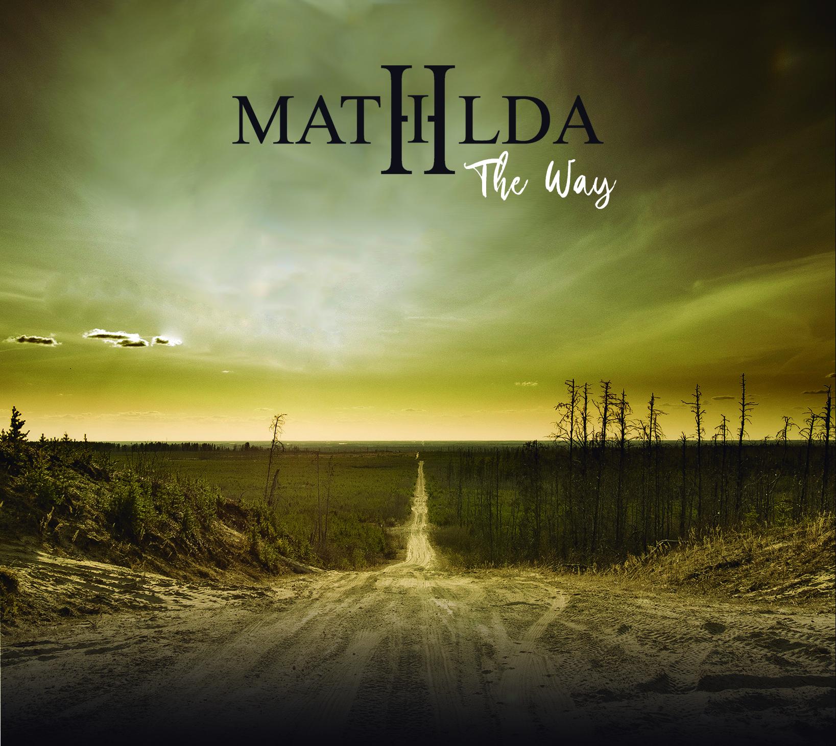 [Reseña] «The Way» el nuevo disco de MATHILDA