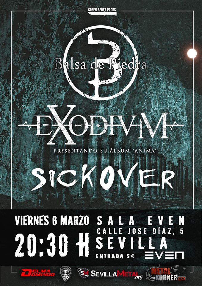 Balsa de Piedra, Exodium y Sickover estarán el 6 de marzo en Sevilla (Sala Even)