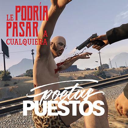 POETAS PUESTOS: 'Le Podría Pasar a Cualquiera ' es el nuevo videoclip de la banda de rap de Charly Efe, Teko, Kiko Evia y Carlos Sánchez