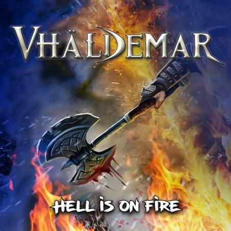 VHÄLDEMAR: «Hell Is On Fire», primer adelanto de su sexto álbum «Straight To Hell»