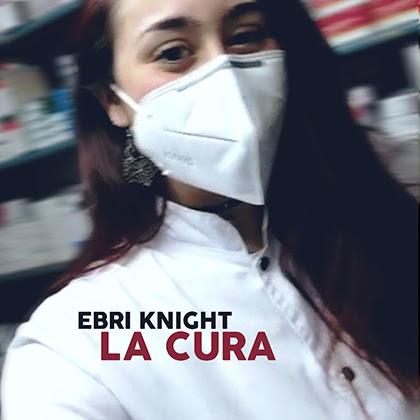 EBRI KNIGHT: Lanza el single 'La Cura', un canto a la esperanza en plena crisis