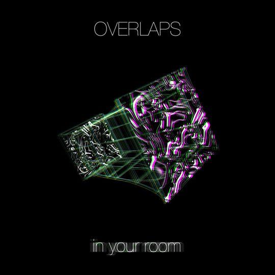 [Reseña] «In Your Room» – Nuevo disco de Overlaps