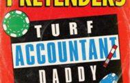 THE PRETENDERS presentan cuarto single  «TURF ACCOUNTANT DADDY»