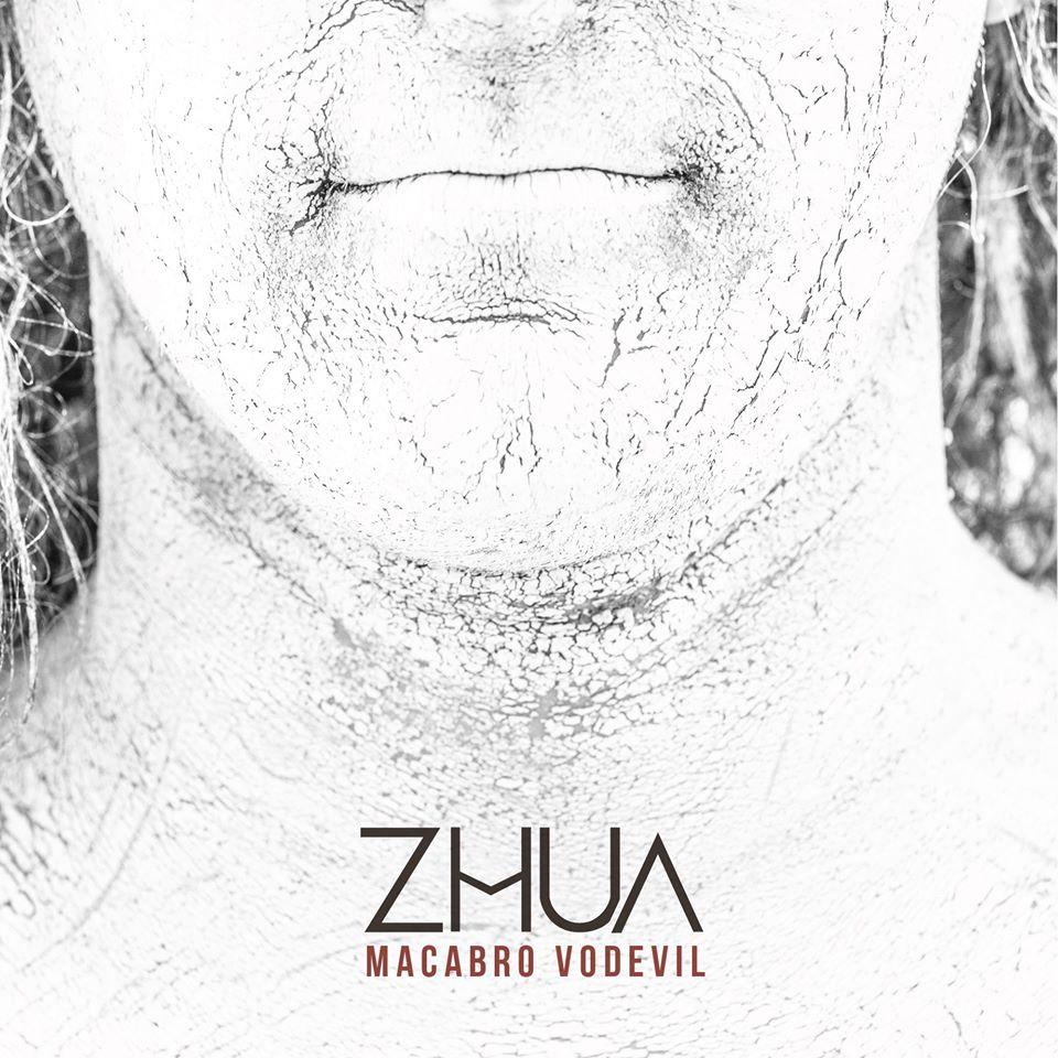 [Reseña] «Macabro Vodevil» primer disco de ZHUA