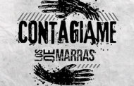 LOS DE MARRAS: Estrenan el single 'Contágiame'