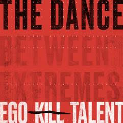 EGO KILL TALENT: Nuevo Videoclip, Nuevo EP y «gira digital»
