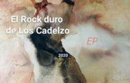 LOS CADELZO: La banda canaria de rock presenta su primer EP