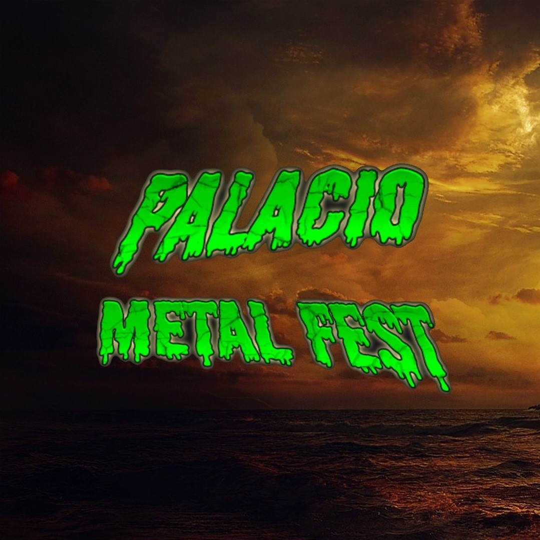 Palacio Metal Fest publica la fecha para su VII edición