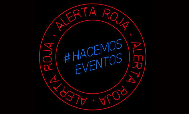 Alerta Roja #HACEMOSEVENTOS, #WEMAKEEVENTS, el sector musical español se moviliza