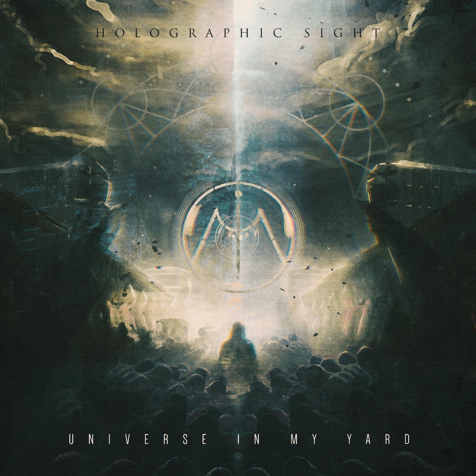 """[Reseña] """"Holographic Sight"""" nuevo disco de Universe In My Yard"""