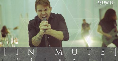 [In Mute]:Nuevo single «Prevail» y nueva formación