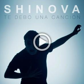 Shinova nuevo tema «Te Debo Una Canción»