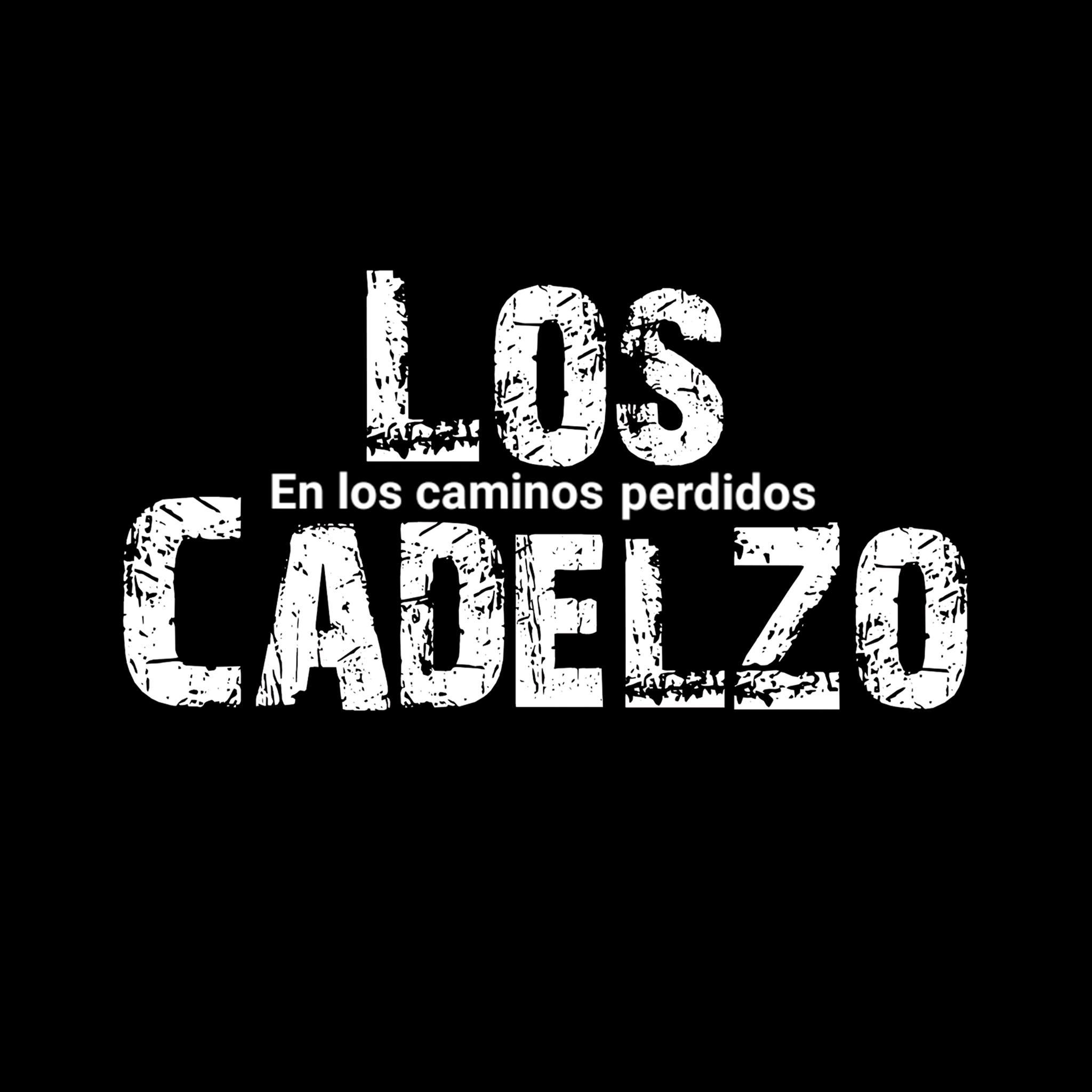 LOS CADELZO: La banda tinerfeña de rock publica su nuevo disco 'En los Caminos Perdidos'