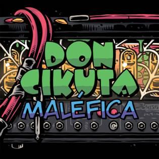 Don Cikuta celebran su 25 Aniversario con una nueva canción: «Maléfica»