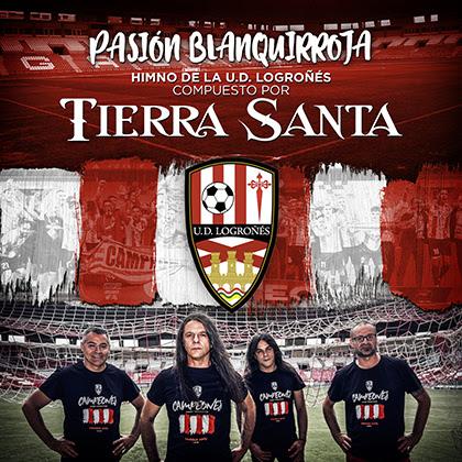 TIERRA SANTA: 'Pasión Blanquirroja' es el himno compuesto para el club de fútbol U.D. Logroñés