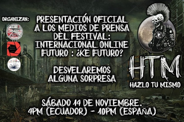 Festival Internacional Online Futuro: ¿Ke Futuro? 2 – Presentación oficial