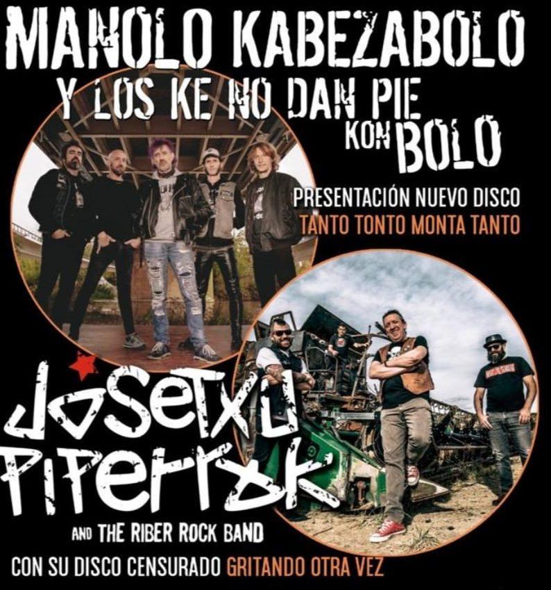 Manolo Kabezabolo Y Los Ke No dan Pie Kon Bolo + Josetxu Piperrak & The Riber Rock Band el 6 de diciembre en Almería