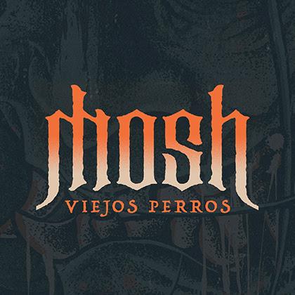 MOSH: Estrenan su nuevo videoclip 'Viejos Perros'