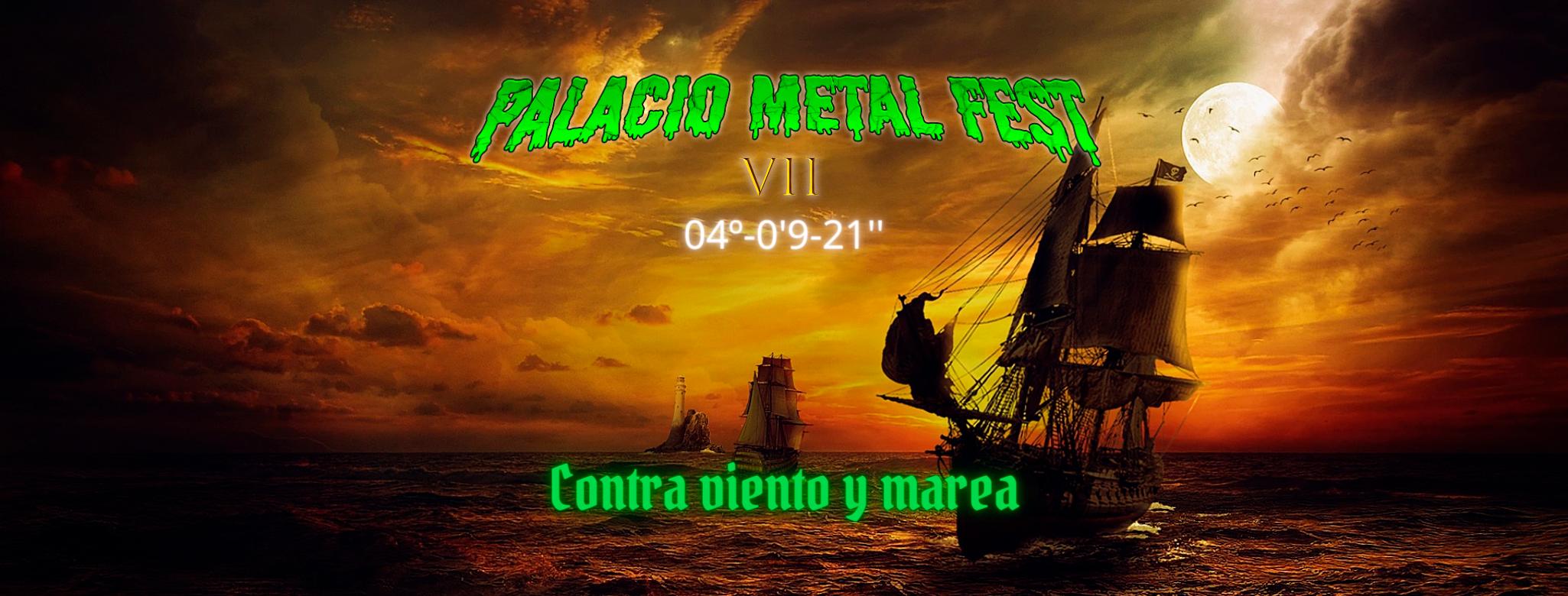 Palacio Metal Fest: Cambio de rumbo